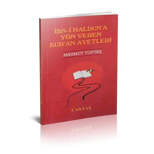 İbni Halduna Yön Veren Kuran Ayetleri